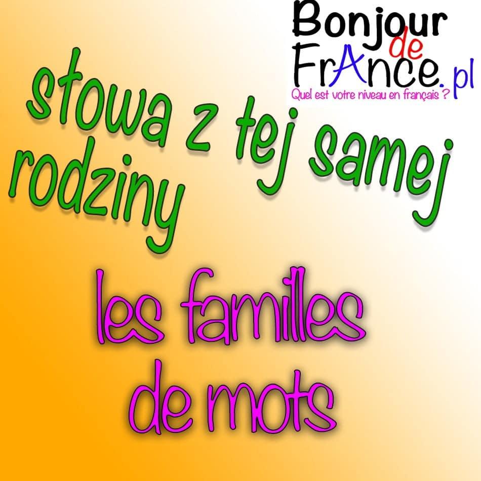 Familles des mots